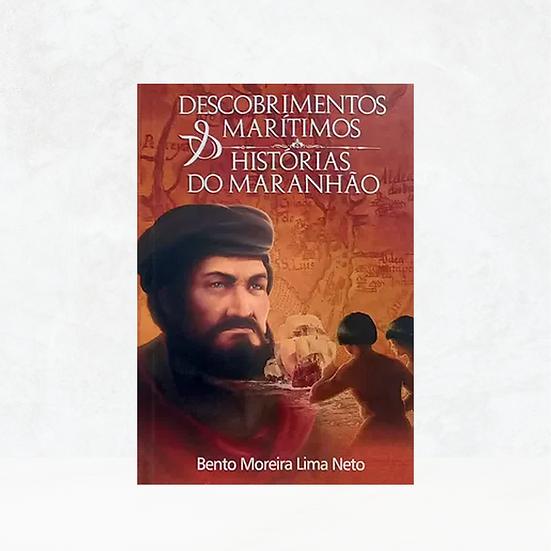 Descobrimentos Marítimos & Histórias do Maranhão