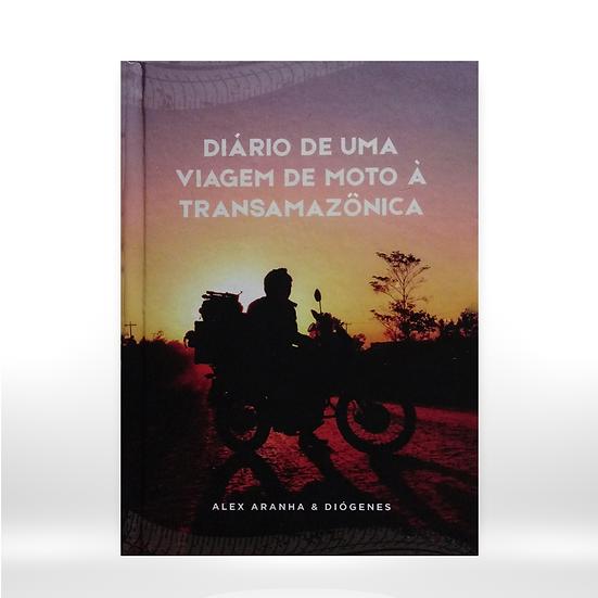 Diário de uma viagem de moto à Transamazônica