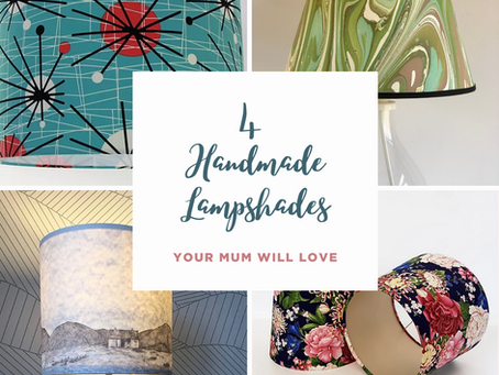 4 handmade lampshades your Mum will love