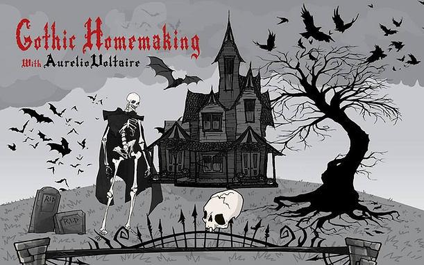 Gothic Homemaking: series