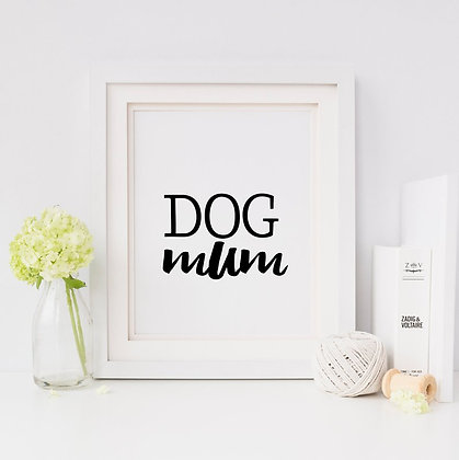 Dog Mum Digital Print