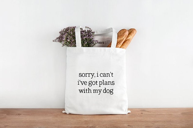 Plans with my Dog Tote Bag