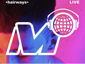 M2Live: the •hairways• Recap Mixes