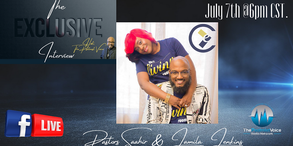 The Exclusive Interview with Pastors Saahir & Jamila Jenkins