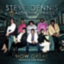 Steve Dennis & Authentic Praise.jpg