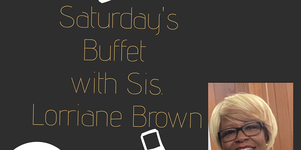 Network Premiere of Saturday's Buffet with Sister Lorriane Brown