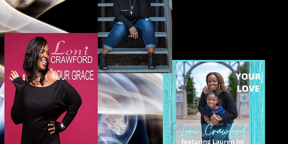 The Exclusive Interview Gospel Recording Artist Gospel Recording Artist Loni Crawford
