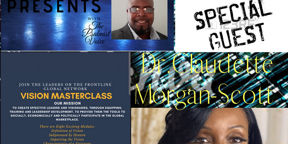 The Psalmist Voice Presents: Dr. Claudette Morgan-Scott