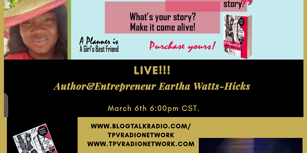 The Psalmist Voice Presents: Author & Entrepreneur Eartha Watts-HickS