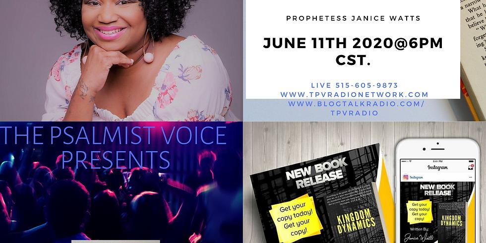 The Psalmist Voice Presents: Prophetess/Author Janice Watts
