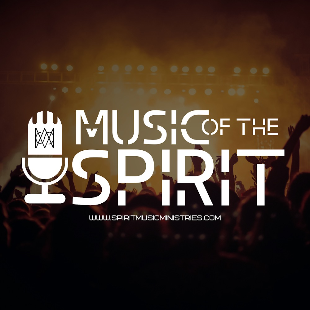 Music of The Spirit Podcast