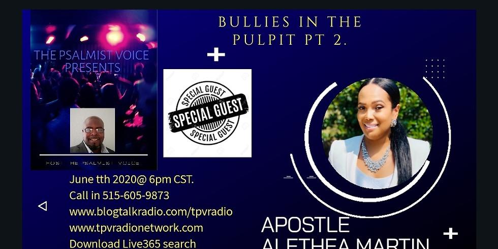 The Psalmist Voice Presents: Apostle Alethea Martin Part 2
