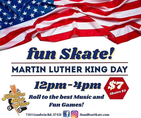 Monday, January 18th 12pm-4pm MLK, Jr Skate Day at Hamilton Skate Place