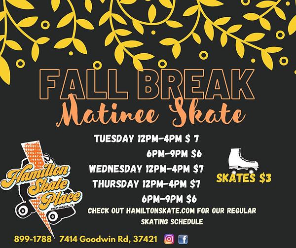 Fall Break 2021 at Hamilton Skate Place