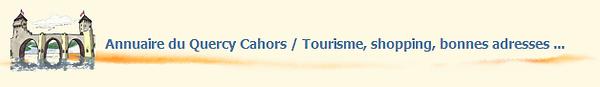 Annuaire du quercy Cahors, référencement, publicité internet à Cahors.