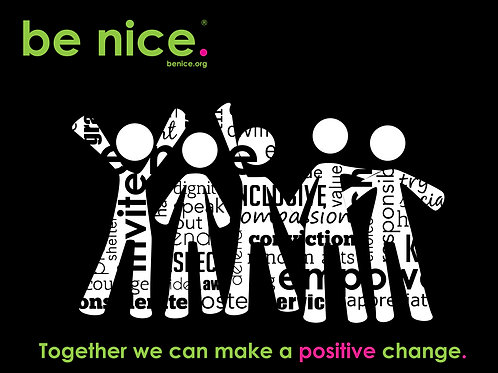 be nice. Make a Change Poster