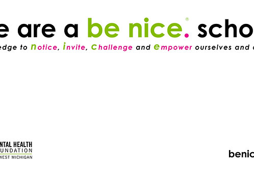 We are a be nice. school. Pledge Banner
