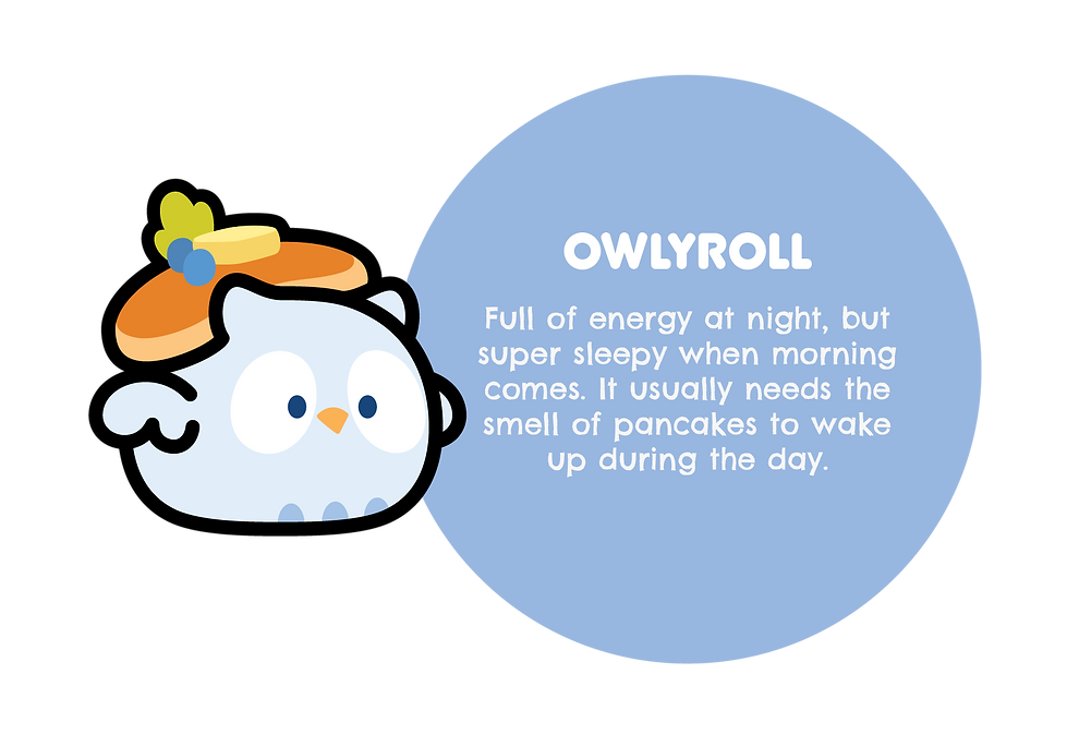 Image of Owlyroll. With text saying: Full of energy at night, but super sleepy when morning comes. It usually needs to smell of pancakes to wake up during the day.
