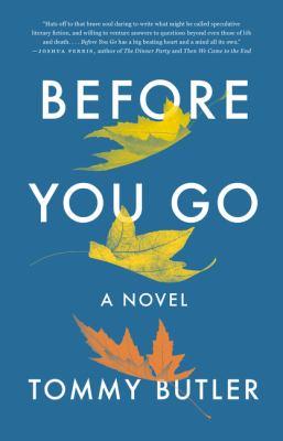 Butler - Before You Go