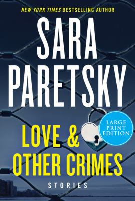Paretsky - Love & other crimes