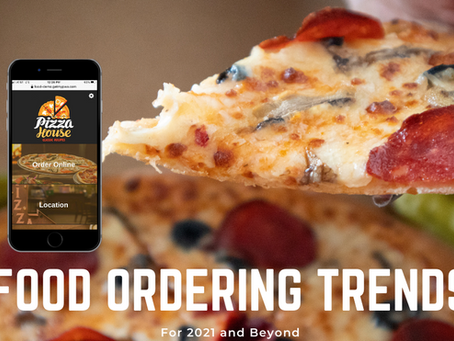Food Ordering Trends for 2021 and Beyond