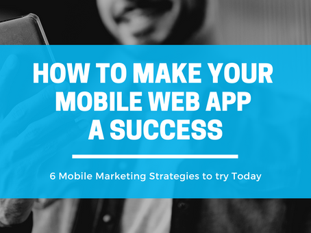 How to Make your Mobile Web App a Success | Free Infographic