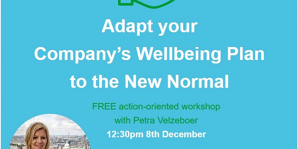 Adapt your Company's Wellbeing plan to the New Normal.