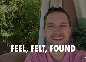 VIDEO: Feel, Felt, Found