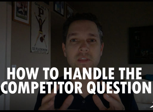 Video Tip: How to Handle the Competitor Question