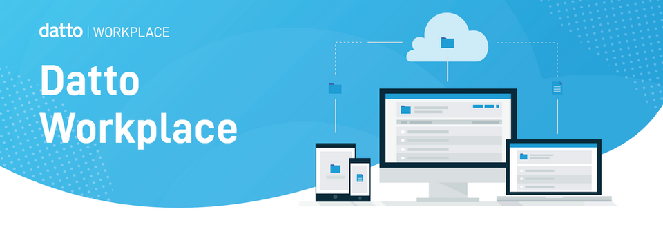 [Webinar] Enabling Remote Workforce Collaboration with Datto Workplace
