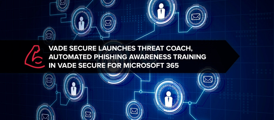 Vade Secure launches Threat Coach