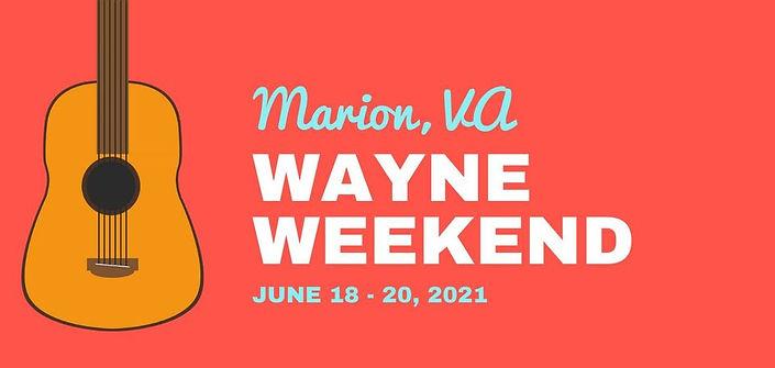 Wayne Weekend.jpg