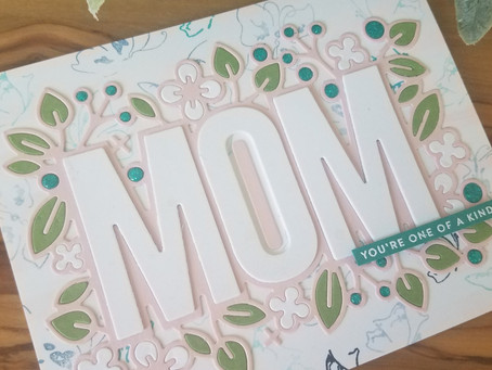 Mothers Day Card using Outline Floral Mom Die
