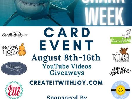 Shark Week Card Event!