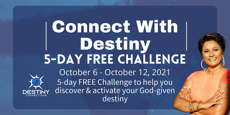 Connect With Destiny 5-Day Free Challenge