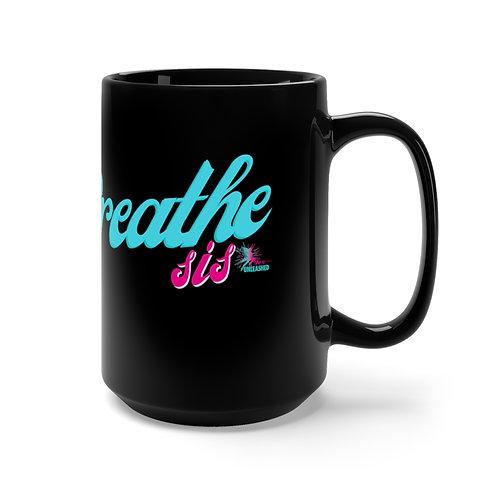 BREATHE Black Mug 15oz