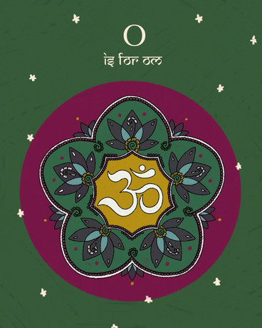 O is for Om