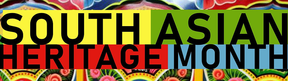 Colourfull banner with South Asian Heritage Month writing highlited by for different colours: yellow for South, green for Asian, Red for Heritage and blue for Month. Underneath floral recorations tipical of the south asian art.