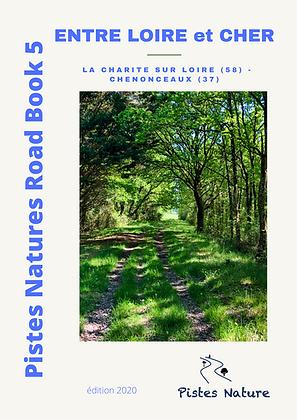 RB5 Entre Loire et Cher. La Charité/Loire (51) - Chenonceaux (37)