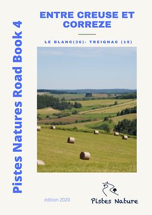 RB 4 : De Creuse en Corrèze. LE BLANC - TREIGNAC