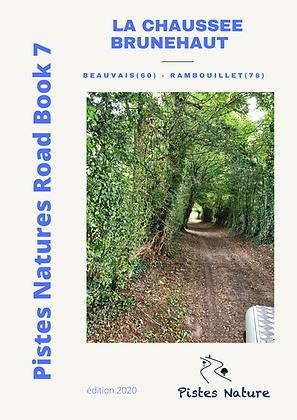 RB7 La chaussée Brunehaut : Beauvais - Rambouillet