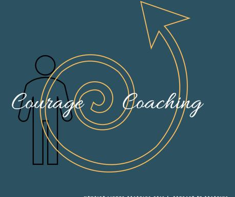 Coaching et Courage : la spirale vertueuse