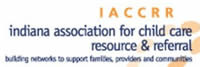 Indiana Association for Child Care Resource and Referral