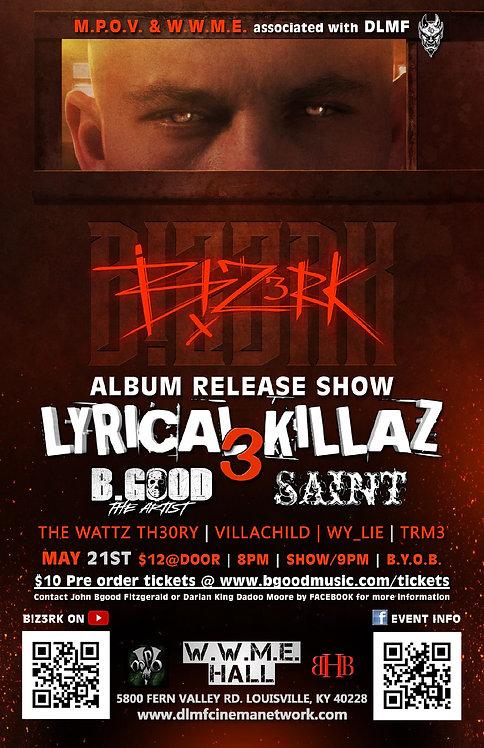 05.21.2021 Lyrical Killaz 3 B!Z3RK Album Release Show
