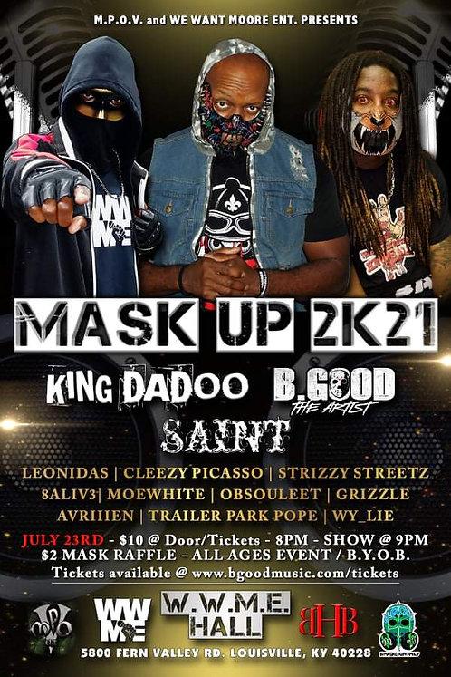 7.23.2021 Mask Up 2K21