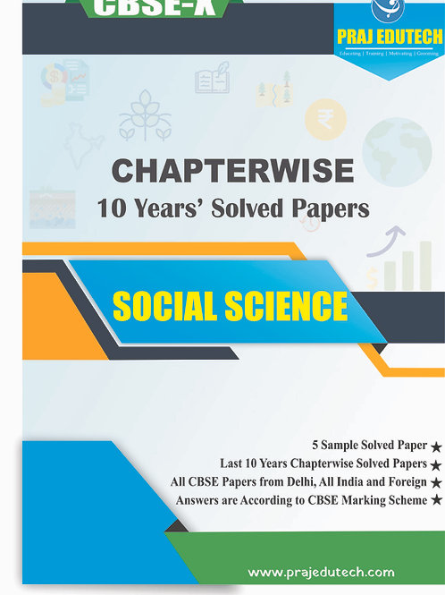 CBSE X Social Science Chaptwerwise 10 Years Solved Papers
