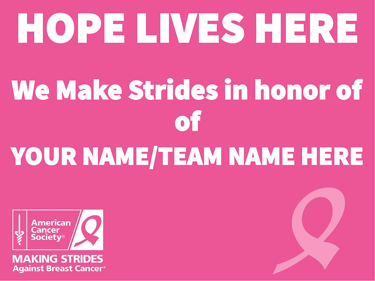 Fight Cancer Hope Lives Here Custom Sign