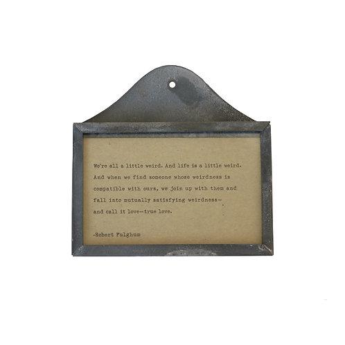 Framed Robert Fulghum Quote