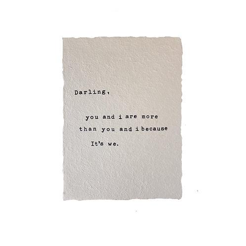 """""""Darling... It's we."""" Paper Print"""