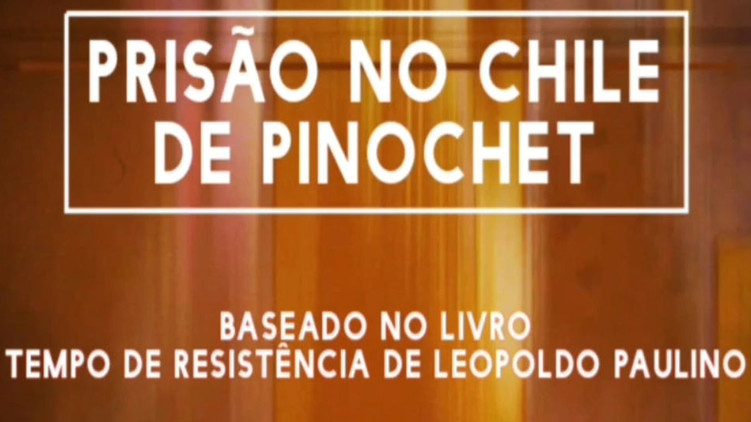 Prisão no Golpe do Chile: Morrer por causa de uma Cueca Amarela!